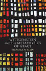 Wittgenstein and the Metaphysics of Grace by Terrance W. Klein (Hardback, 2007)