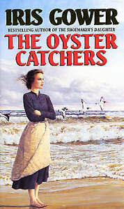 """AS NEW"" The Oyster Catchers (The Cordwainers), Gower, Iris, Book"