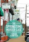The Springtime Murder Case: Book Two of the Faldare Story: Samson by Florence Joanne Reid (Hardback, 2016)