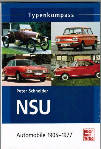 livre Typenkompass NSU automobile 1905-1977 P.SCHNEIDER