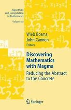 Discovering Mathematics with Magma: Reducing the Abstract to the Concrete (Algor