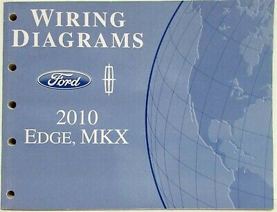 2010 Ford Edge and Lincoln MKX Electrical Wiring Diagrams ...