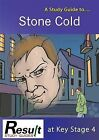 A Study Guide to Stone Cold at Key Stage 4 by Janet Marsh (Paperback, 2015)