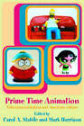 Prime-time Animation: Television Animation and American Culture by Carol A. Stabile, Mark Harrison (Paperback, 2003)