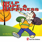 Help Hope Happiness by Libby Rees (Paperback, 2005)