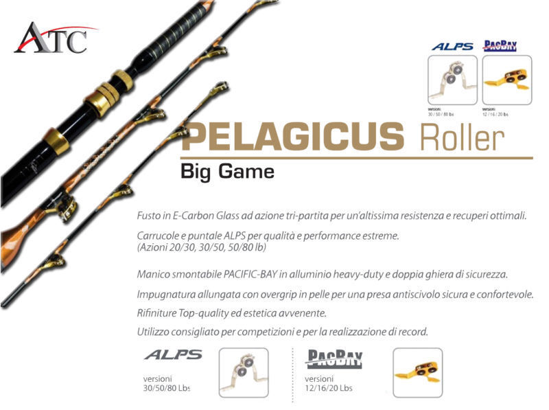 Serie di canne Atc Pesca Big Game Pelagicus Roller Pacific Bay Alps Varie M PP