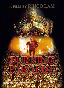 Ringo-Lam-BURNING-PARADISE-EPIC-VIOLENT-BLOODBATH-MARTIAL-ARTS-ACTION-DVD