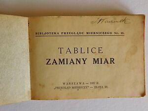 "Booklet from 1927 ""TABLICE ZAMIANY MIAR""-""METRIC CONVERSION TABLES"" Warsaw. - Wolbrom, Polska - Booklet from 1927 ""TABLICE ZAMIANY MIAR""-""METRIC CONVERSION TABLES"" Warsaw. - Wolbrom, Polska"