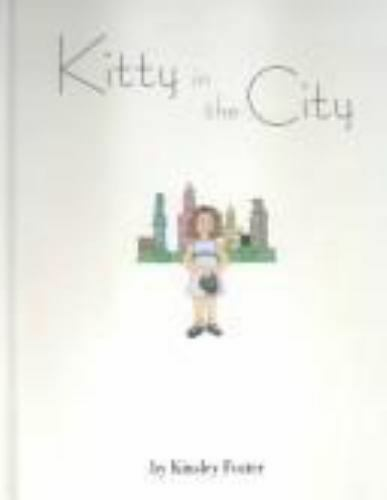 Kitty in the City by Kinsley Foster