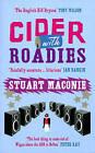 Cider With Roadies by Stuart Maconie (Paperback, 2004)