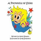 a Pocketful of Sillies by Bowers Hetty (author) 9781425958596