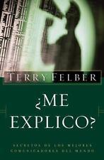 ¿Me explico?: Los secretos de los mejores comunicadores del mundo-ExLibrary