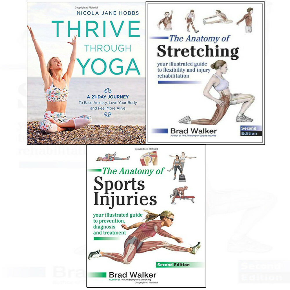 Thrive Through Yoga 3books Collection Set Anatomy of Stretching ...
