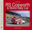 Ford Escort RS Cosworth/Escort WRC by Graham Robson (Paperback, 2008)