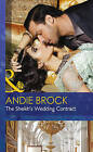 The Sheikh's Wedding Contract by Andie Brock (Hardback, 2015)