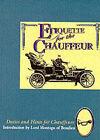Etiquette for the Chauffeur by Copper Beech Publishing Ltd (Paperback, 1997)