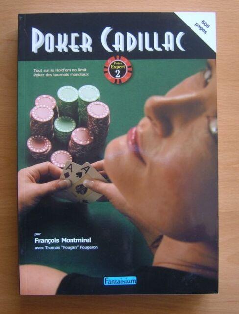 Livre Poker Cadillac par François Montmirel 608 pages en français 733050