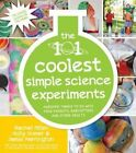 The 101 Coolest Simple Science Experiments by Holly Homer, Rachel Miller (Paperback, 2016)