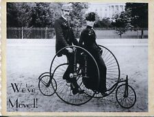 POST CARD SHOWING A COUPLE ON A BYCLE BUILT FOR TWO THIS IS A WE'VE MOVED CARD
