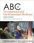 ABC of Occupational and Environmental Medicine by John Wiley and Sons Ltd (Paperback, 2012)