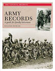 Army Records: A Guide for Family Historians by William Spencer (Paperback, 2008)
