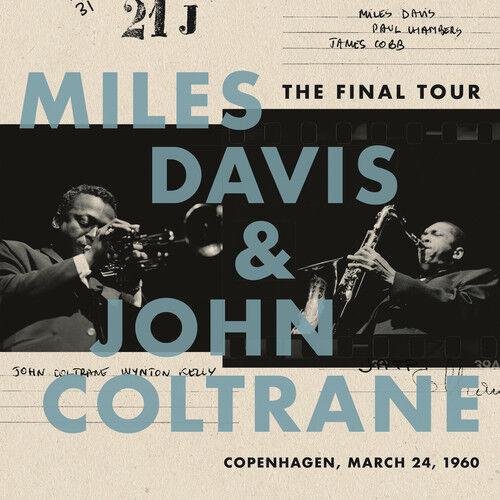 Davis,Miles / Coltra - The Final Tour: Copenhagen, March 24, 1960 [New Vinyl]
