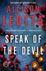 Speak of The Devil Book | Allison Leotta PB 1451677413 BAZ