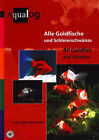Aqualog All Goldfish and Varieties by K. H. Bernhart (Paperback, 2001)