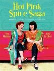 Hot Pink Spice Saga: An Indian Culinary Travelogue with Recipes by Julie Le Clerc, Peta Mathias (Paperback, 2014)