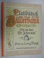 Plattdütsch Billerbauk ~Dit un dat -för Jeden wat ~Bilderbuch~ Ludwig Dünwahl