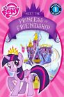 My Little Pony Meet The Princess of Friendship 9780316282307 by Lucy Rosen