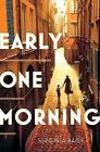 Early One Morning by Virginia Baily (Hardback, 2015)