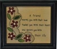 Framed Sampler Inspirational Quote a Friend Warms You With Your Love... 13x11
