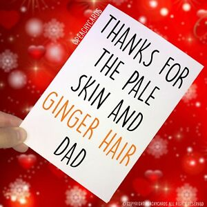 Funny-Fathers-Day-Card-funny-Dad-card-Ginger-Birthday-Christmas-Humour-PC183