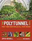 The The Polytunnel Book by Frances Lincoln Publishers Ltd (Paperback, 2011)