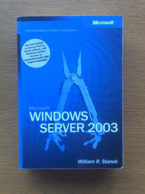 Microsoft Windows Server 2003, IT Maintenance Book, William R. Stanek, Paperback