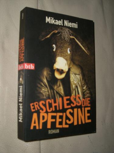 1 von 1 - Erschieß die Apfelsine von Mikael Niemi (2013, Taschenbuch)
