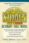 The New Strong's Expanded Dictionary of Bible Words by Robert P Kendall (Hardback, 2001)