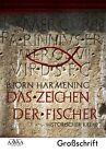 Das Zeichen der Fischer - Sonderformat Großschrift von Björn Harmening (2012, Taschenbuch)