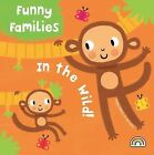 Funny Families - In the Wild by Philip Dauncey (Hardback, 2014)