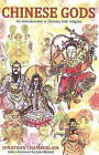 Chinese Gods: An Introduction to Chinese Folk Religion by Jonathan Chamberlain (Paperback, 2009)