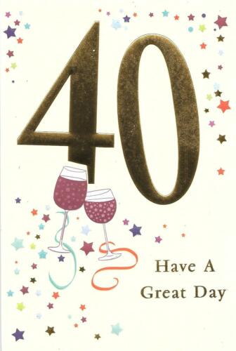 40th BIRTHDAY CARD AGE 40 GLASSES OF WINE