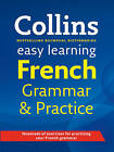 Easy Learning French Grammar and Practice by Collins Dictionaries (Paperback, 2011)