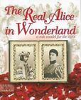 Real Alice in Wonderland a Role Model for The Ages 9781449081317 by C. M. Rubin