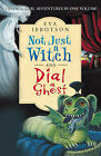Not Just a Witch and Dial a Ghost by Eva Ibbotson (Paperback, 2002)