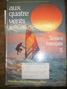 Details Sur Aux Quatre Vents Textes Francais 5e Delamare Nathan Manuel Scolaire 1982