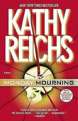 Monday Mourning: The new tempe brennan novel, Kathy Reichs | Paperback Book | Ac