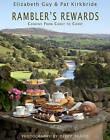 Rambler's Rewards: Cooking from Coast to Coast by Pat Kirkbride, Elizabeth Guy (Hardback, 2010)