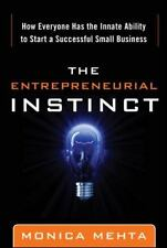 The Entrepreneurial Instinct: How Everyone Has the Innate Ability to Start a Suc