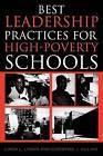 Best Leadership Practices for High-poverty Schools by Linda L. Lyman, Christine J. Villani (Paperback, 2004)